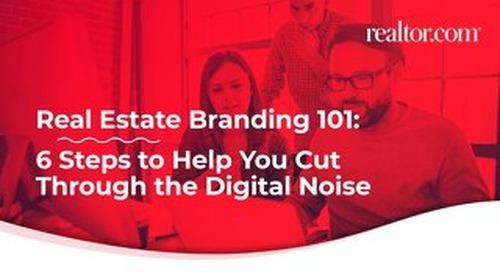 Branding 101: 6 steps to cut through the digital noise