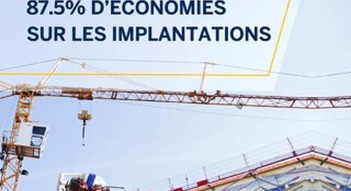 Comment réaliser 87.5% d'économies sur les implantations