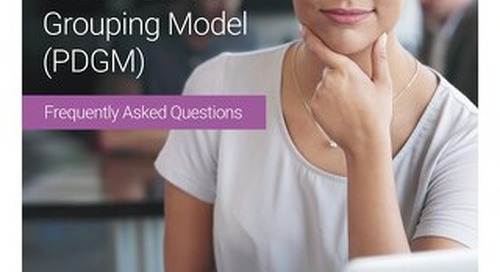 Your Questions Answered: Our PDGM Updates