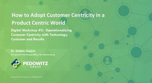 Workshop Slides: Customer Centric Workshop Series - Session 3