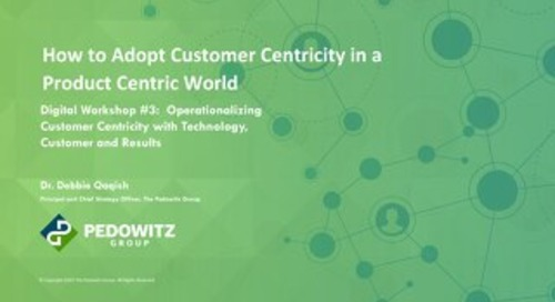 Workshop Slides: Customer Centric Workshop Series - Session 3