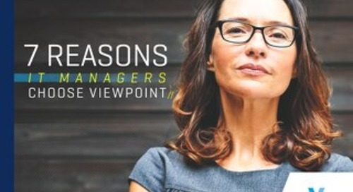 7 Reasons IT Managers Choose Viewpoint