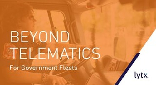 Beyond Telematics for Government Fleets