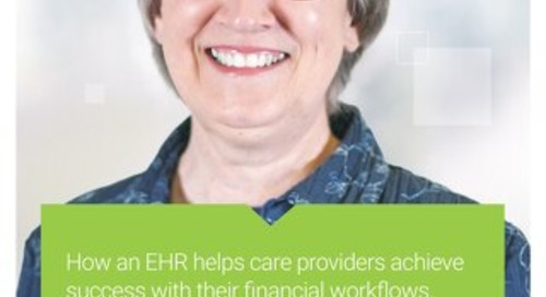 Customer Success Story: How an EHR helps care providers achieve  success with their financial workflows