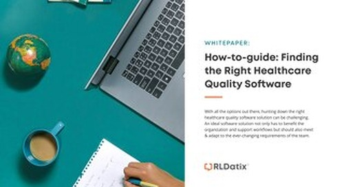 How-to-guide: Finding the Right Healthcare Quality Software