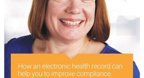 Customer Story: How an electronic health record can help you to improve compliance
