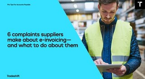 6 complaints suppliers make about e-invoicing—and what to do about them