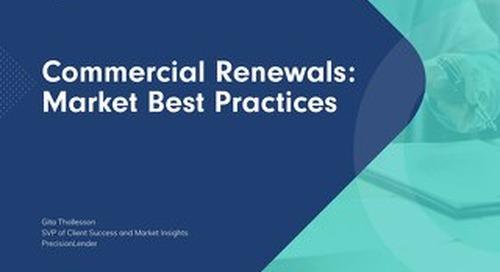 Commercial Renewals: Market Best Practices