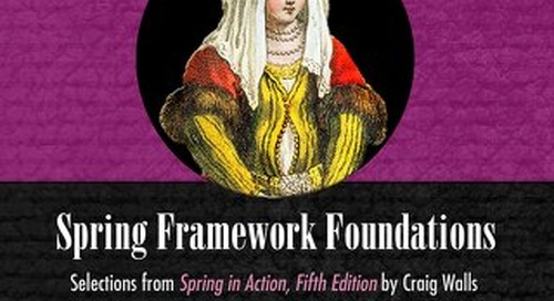 Spring Framework Foundations