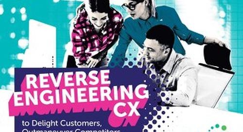 Reverse Engineering the Customer Experience - 2019