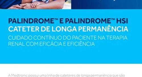 PALINDROME™ E PALINDROME™ HSI
