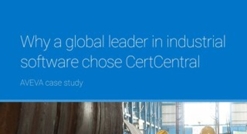 Why a Global Leader in Industrial Software chose CertCentral