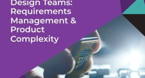 Design Teams: Requirements Management & Product Complexity