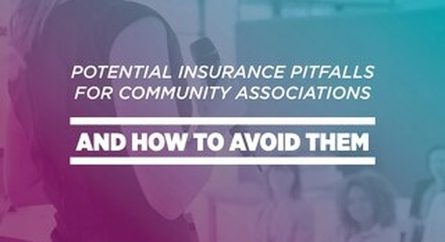 Potential Insurance Pitfalls for Community Associations