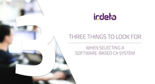 E-book: 3 Things to Look for When Selecting a Software-Based CA System