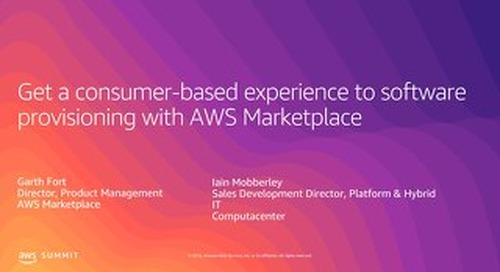 Get a Consumer-Based Experience to Software Provisioning with AWS Marketplace