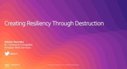 Creating Resiliency Through Destruction
