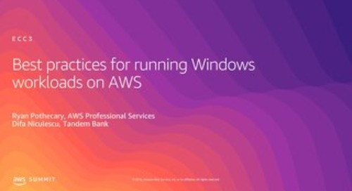Best Practices for Running Windows Workloads on AWS