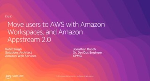 Move Users to AWS with Amazon Workspaces and Amazon Appstream 2.0