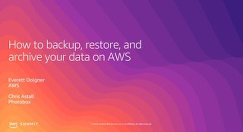 How to Backup, Restore and Archive Your Data on AWS