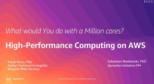 What Would You Do with a Million Cores? High Performance Computing on AWS