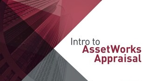 Intro To AssetWorks Appraisal