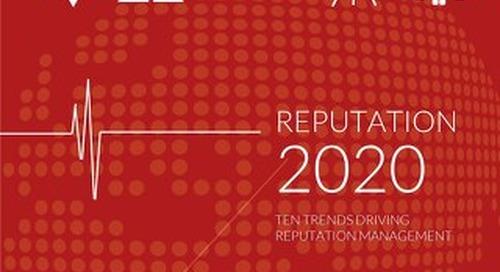 Reputation 2020: Ten Trends Driving Reputation Management