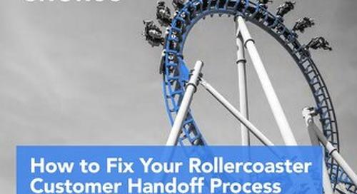 Fix Your Rollercoaster Handoff Process