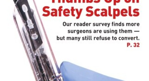 Thumbs Up on Safety Scalpels - May 2019 - Subscribe to Outpatient Surgery Magazine