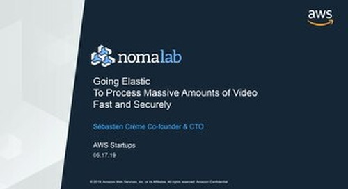 [Nomalab] Going Elastic to process massive amounts of video fast and securely