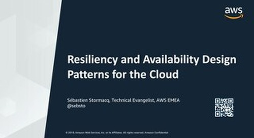 [AWS] Resiliency and Availability Design Patterns for the Cloud