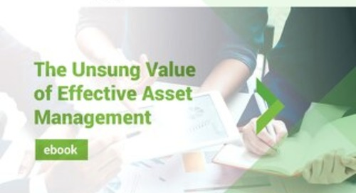 The Unsung Value of Effective Asset Management