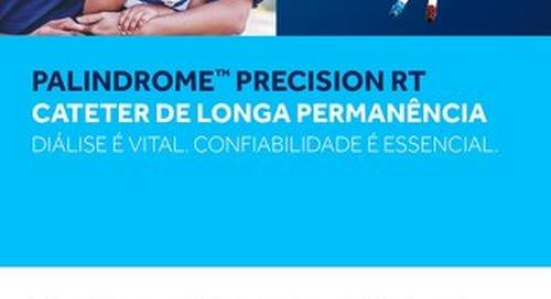 PALINDROME™ PRECISION RT