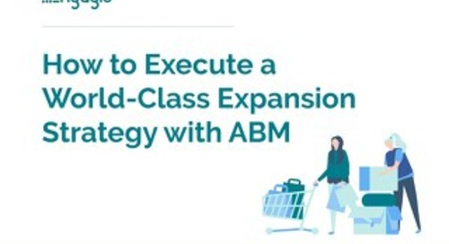 How To Execute A World-Class Expansion Strategy with ABM  |  Engagio