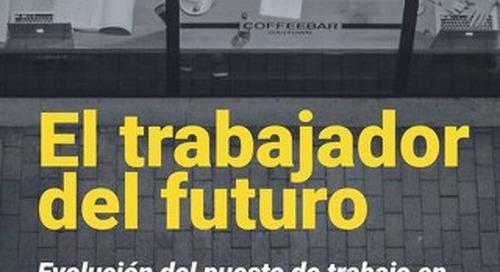El trabajador del futuro - Evolución del puesto de trabajo en la era de la transformación digital