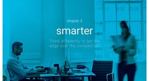 Chapter 3 - Smarter - Attracting the best short term impact and long term strategy Think differently to get the edge over the competition