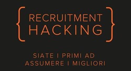 Recruitment Hacking. Una nuova opportunità.