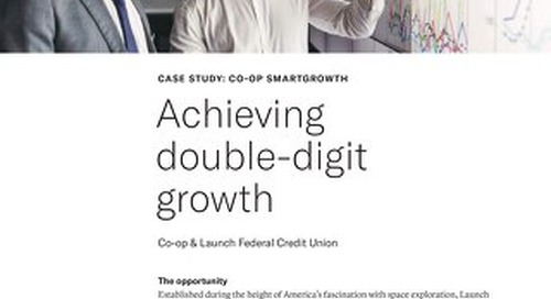 How Launch FCU Achieved Double-Digit Growth with CO-OP SmartGrowth