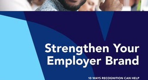 10 Ways Social Recognition Can Strengthen Your Employer Brand