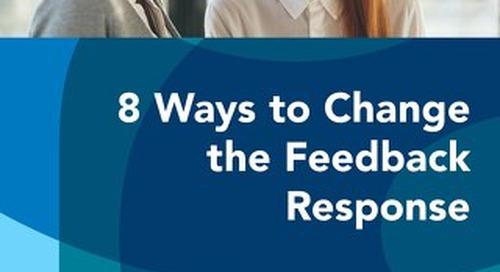 8 Ways to Change the Feedback Response