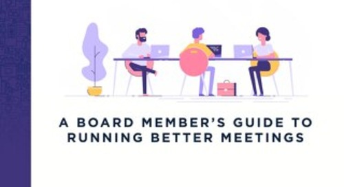 A Board Member's Guide to Running Better Meetings
