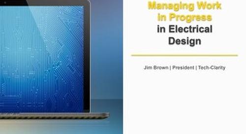 Tech Clarity - Managing Work in Progress in Electrical Design