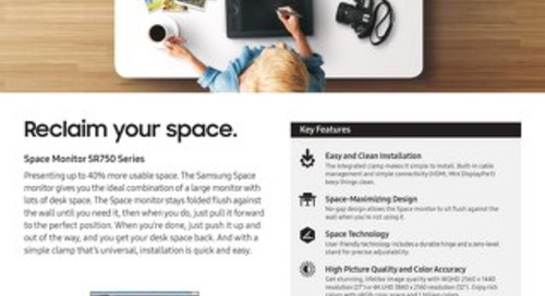 Space Monitor SR750 Series - Reclaim your space.