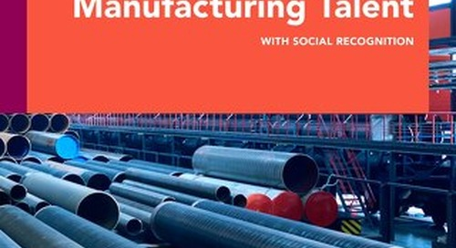 Build and Maintain Top Manufacturing Talent