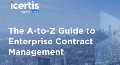 The Basics | An A-to-Z Guide to Enterprise Contract Management