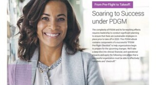 Soaring to Success Under PDGM