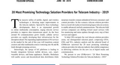 CIOReview: 20 Most Promising Technology Solution Providers for Telecom Industry - 2019