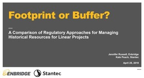 Footprint or Buffer? A Comparison of Regulatory Approaches for Managing Historical Resources for Linear Projects