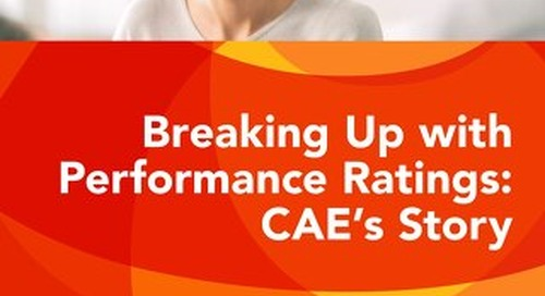 Getting Rid of Performance Ratings: CAE's Story