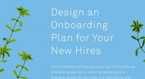 Structured Onboarding Worksheets 101 - Design an Onboarding Plan for Your New Hires